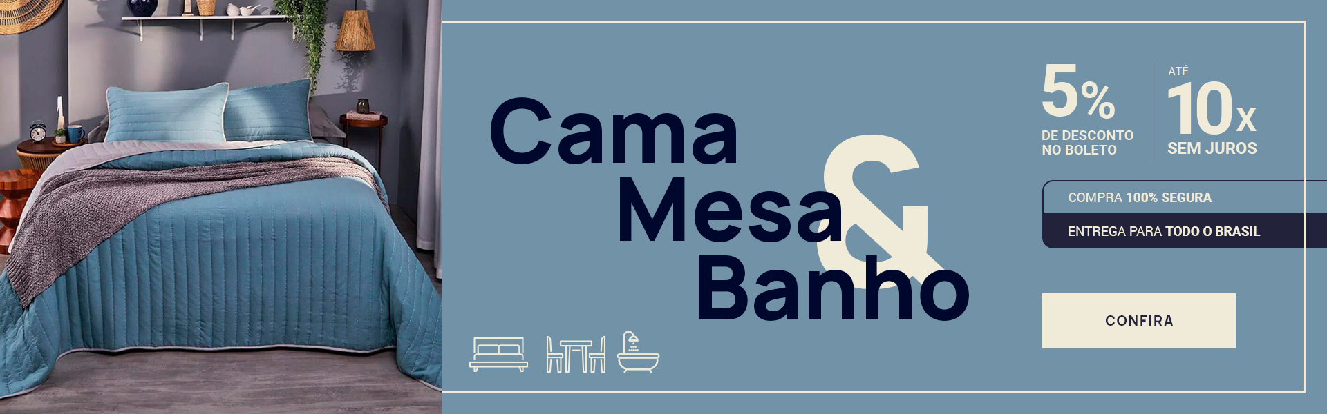 Banner - Cama, Mesa e Banho
